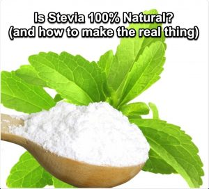 Stevia product is super-refined using toxic chemicals and bleaching agents such as methanol, arsenic, ethanol, acetone and others.