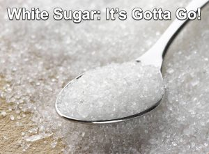 When you choose to heal yourself the first thing that's gotta go is white sugar