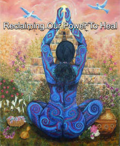 Reclaim the power to heal